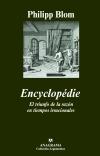 La Encyclopédie: obra de la libertad y el ánimo delucro.