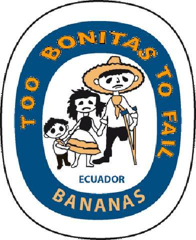 Bananas de Ecuador: Too Bonitas toFail